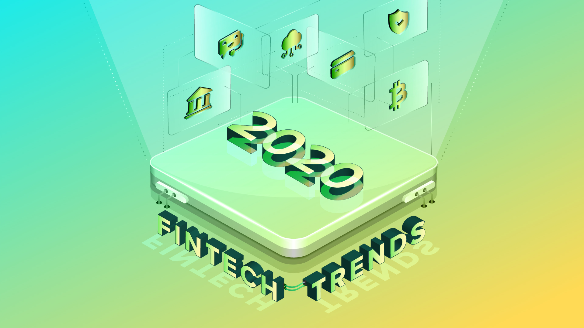 Fintech Trends 2020.Fintech Trends To Dominate In 2020 And Beyond